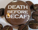 deathbefore decaf
